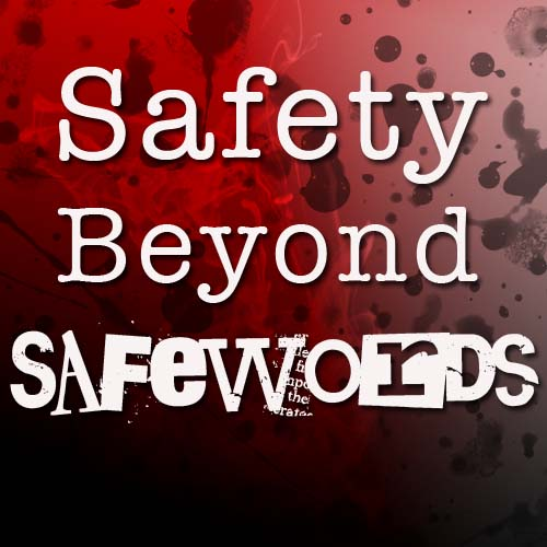 Safety Beyond Safewords